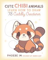 Cute Chibi Animals: Learn How to Draw...