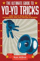 The Ultimate Guide to Yo-Yo Tricks:...
