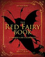 The Red Fairy Book: Complete and...