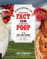 Chicken Fact or Chicken Poop: The...