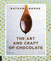 The Art and Craft of Chocolate: An...