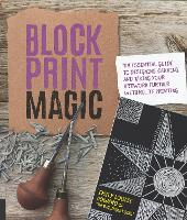 Block Print Magic: The Essential ...