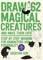Draw 62 Magical Creatures and Make...