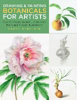 Drawing and Painting Botanicals for...