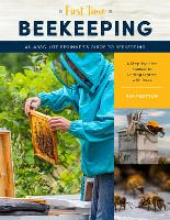 First Time Beekeeping: An Absolute...
