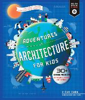 Adventures in Architecture for Kids:...