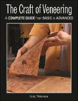 The Craft of Veneering: A Complete...