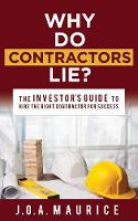 Why Do Contractors Lie?: The...