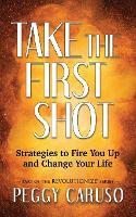 Take the First Shot: Strategies to...