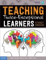 Teaching Twice-Exceptional Learners ...
