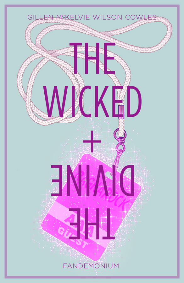The Wicked + the Divine: Volume 2:...
