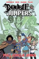 Double Jumpers Volume 2: Full Circle...