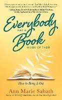 Everybody Has a Book Inside of Them:...
