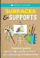 Artist Toolbox: Surfaces & Supports: ...