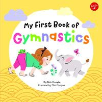 My First Book of Gymnastics: Movement...