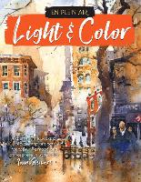 En Plein Air: Light & Color: Expert...