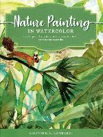 The Art of Nature Painting in...