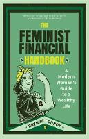 The Feminist Financial Handbook: A...