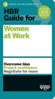 HBR Guide for Women at Work: HBR ...