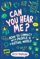 Can You Hear Me?: How to Connect with...