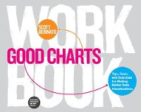 Good Charts Workbook: Tips, Tools, ...