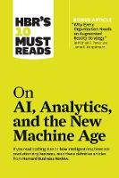 HBR's 10 Must Reads on AI, Analytics,...
