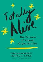 Totally Alive: The Science of Vibrant...