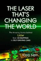 The Laser That's Changing the World:...