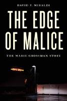 The Edge of Malice: The Marie ...