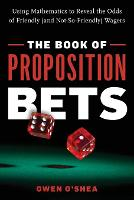 The Book of Proposition Bets: Using...