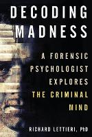Decoding Madness: A Forensic...