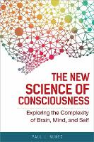 The New Science of Consciousness:...