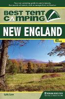 Best Tent Camping: New England: Your...