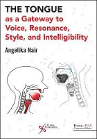 The Tongue as a Gateway to Voice,...