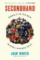 Secondhand: Travels in the New Global...