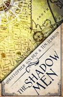 The Shadow Men: A Novel of the Hidden...