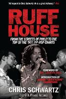 Ruffhouse: From the Streets of Philly...