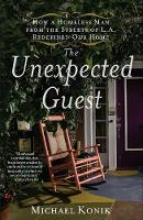 The Unexpected Guest: How a Homeless...