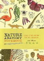 Nature Anatomy Notebook: A Place to...