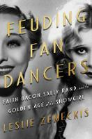 Feuding Fan Dancers: Faith Bacon,...