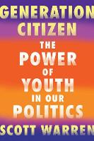 Generation Citizen: The Power of ...