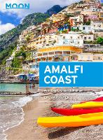 Moon Amalfi Coast (Second Edition):...