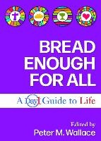 Bread Enough for All: A Day1 Guide to...