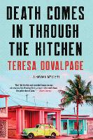 Death Comes In Through The Kitchen: A...