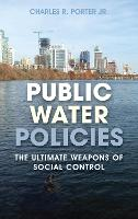 Public Water Policies: The Ultimate...