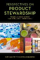 Perspectives on Product Stewardship
