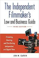 The Independent Filmmaker's Law and...
