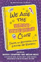 We Are the Baby-Sitters Club: Essays...
