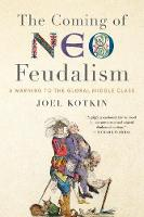 The Coming of Neo-Feudalism: A ...