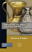 Medieval Islamic Sectarianism